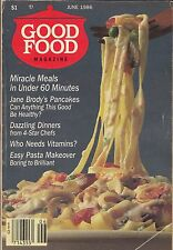 GOOD FOOD MAGAZINE COOKBOOK VINTAGE JUNE 1986 ISSUE 13, VOL. 2, NO. 5 ICE CREAM