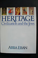 Heritage: Civilization and the Jews by Abba Solomon Eban (1984, Hardcover) (G 5)