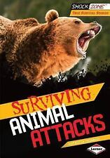 Surviving Animal Attacks (Shockzone - True Survival Stories)-ExLibrary