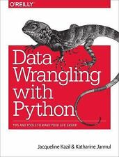 Data Wrangling with Python : Tips and Tools to Make Your Life Easier by...