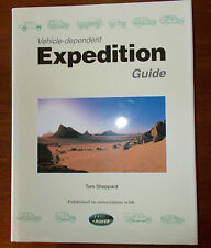 VEHICLE DEPENDENT EXPEDITION GUIDE by Tom Sheppard 1998 1st Hb/DJ - Land Rover