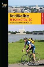 Best Bike Rides Washington, DC: Great Recreational Rides in the Metro Area (Bes