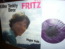Fritz, Killer Teddy Bear, Night Talk, Austro Pop, Bellaphon 1981 Austria 7""