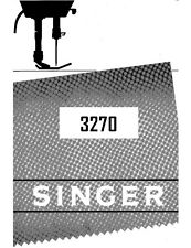 Singer 3270-3343 Sewing Machine/Embroidery/Serger Owners Manual