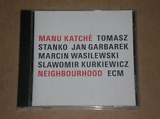 MANU KATCHE' - NEIGHBOURHOOD - CD