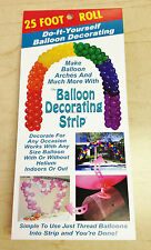 Balloon Decorating Strip, Balloon Arch Strip 25 Ft.