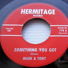 MARK & TONY Something you got I can't help it 62 SOUL Popcorn HERMITAGE 45 e5726