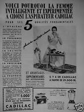 PUBLICITÉ 1956 CADILLAC L'ASPIRATEUR AU 5 QUALITÉS - ADVERTISING