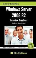 Windows Server 2008 R2 Interview Questions You'll Most Likely Be Asked by...
