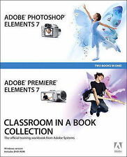 Adobe Photoshop Elements 7 and Adobe Premiere Elements 7 Classroom in-ExLibrary