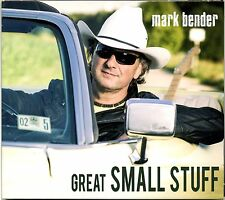 MARK BENDER – Great Small Stuff – Great Country Singer Songwriter CD