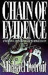 Chain of Evidence: 2A True Story of Law Enforcement and One Woman's Bravery, Det