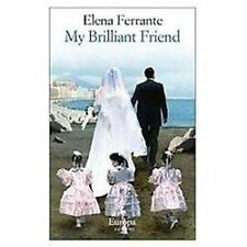Neapolitan Novels: My Brilliant Friend Bk. 1 by Elena Ferrante (2012, Paperback)