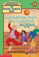 The Bailey School Kids: Leprechauns Don't Play Basketball 4 by Debbie Dadey...