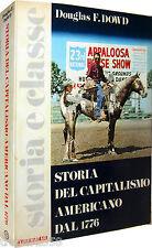 DOWD Storia del capitalismo americano dal 1776 MAZZOTTA 1976