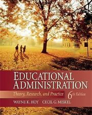 Educational Administration : Theory, Research, and Practice by Cecil G....