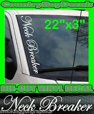 Neck Breaker VERTICAL Windshield Vinyl Decal Sticker Truck Car Boost Turbo 4X4