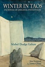 Winter in Taos :Facsimile of Original 1935 Edition by Mabel Dodge Luhan (2008)