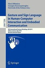 Gesture and Sign Language in Human-Computer Interaction and Embodied...