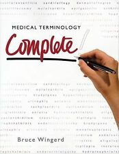 Medical Terminology Complete!, Wingerd, Bruce S., Good Book