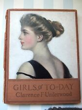 1909 Book*Clarence Underwood*Girls of To-Day*Women*Dogs*Cats*Romance*Boat*Poems