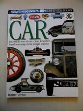 Car: Dorling Kindersley Eyewitness Books by Richard Sutton