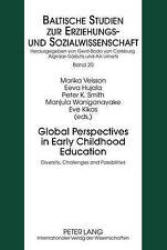 Global Perspectives In Early Childhood Education  9783631613641