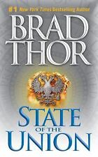 State of the Union: A Thriller Thor, Brad Mass Market Paperback