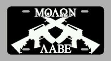 Molon Labe Black rifle tactical AR 15 car tag license plate Come and take it 2nd