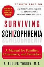 Surviving Schizophrenia : A Manual for Families, Consumers, and Providers by E.…