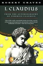 I, Claudius From the Autobiography of Tiberius Claudius Born 10 B.C. Murdered an
