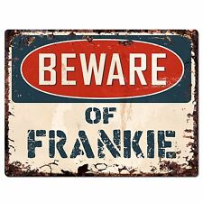 PBFN0444 Beware of FRANKIE Plate Rustic Chic Sign Home Wall Decor Funny Gift