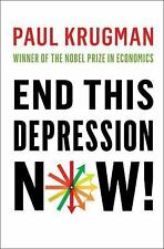 End This Depression Now!, Krugman, Paul