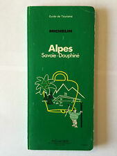GUIDE VERT MICHELIN ALPES SAVOIE DAUPHINE 1978 GUIDE TOURISME PNEU