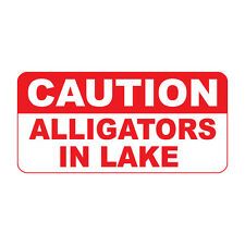 Caution Alligators In Lake Retro Vintage Style Metal Sign - 8 In X 12 In