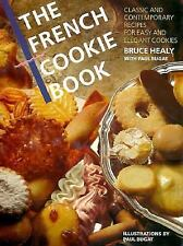 The French Cookie Book: Classic and Contemporary Recipes for Easy and -ExLibrary
