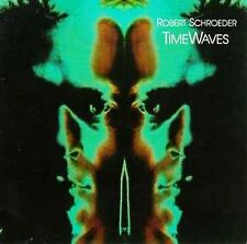 Time Waves by Robert Schroeder (CD, Racket Records)