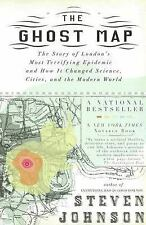 The Ghost Map : The Story of London's Most Terrifying Epidemic--And How It...