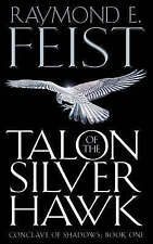 Talon of the Silver Hawk (Conclave of Shadows, Book 1), Raymond E. Feist