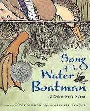 SONG OF THE WATER BOATMAN & Other Pond Poems Joyce Sidman Caldecott