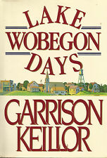 LAKE WOBEGON DAYS - From The Humorist of Prairie Home Companion Radio - Keillor