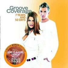 Groove Coverage 7 years and 50 days-Ltd. Bonus Edition (2004, #9868029) [CD]