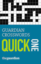 Guardian Crosswords: Quick One (Guardian Newspapers Ltd) Stephenson, Hugh Very G
