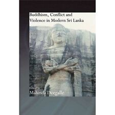 Buddhism, Conflict and Violence in Modern Sri Lanka (Routledge Critica-ExLibrary