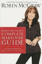 NEW! Robin McGraw's Complete Makeover Guide by Robin McGraw (Paperback)