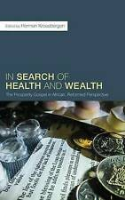 In Search of Health and Wealth by Kroesbergen, Hermen -Hcover