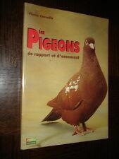 LES PIGEONS DE RAPPORT ET D'ORNEMENT - Pierre Corcelle 1993 - Colombophilie - b