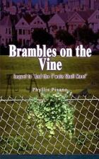 NEW - Brambles on the Vine: Sequel to 'And the T'wain Shall Meet'