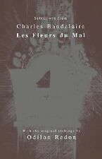 Selections from Les Fleurs du Mal (Wsp Series on Artists and Writers)