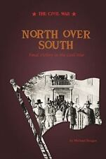 North Over South: Final Victory in the Civil War (Civil War (Compass-ExLibrary